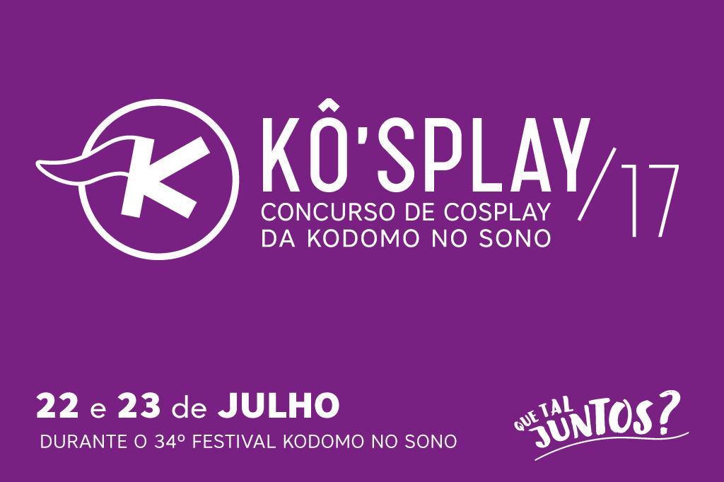 Kô'splay - Concurso de Cosplay da Kodomo no sono