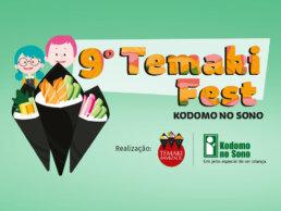 Temaki Fest Kodomo no Sono