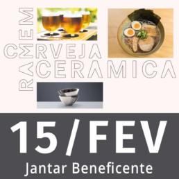Jantar harmonizado beneficente - Ramen + Cerveja + Cerâmica