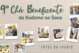 Chá Beneficente da Kodomo no Sono 2019